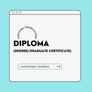 Diploma ( Degree/ Graduate certificate)