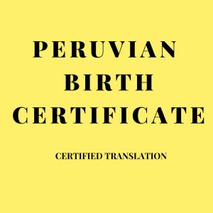 peruvian birth certificate certified translation