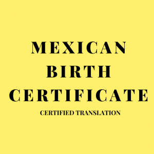mexican birth certificate certified translation