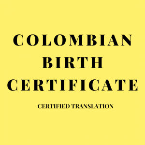 colombian birth certificate certified translation
