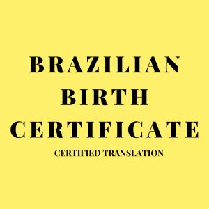 Brazilian Birth Certificate Certified Translator