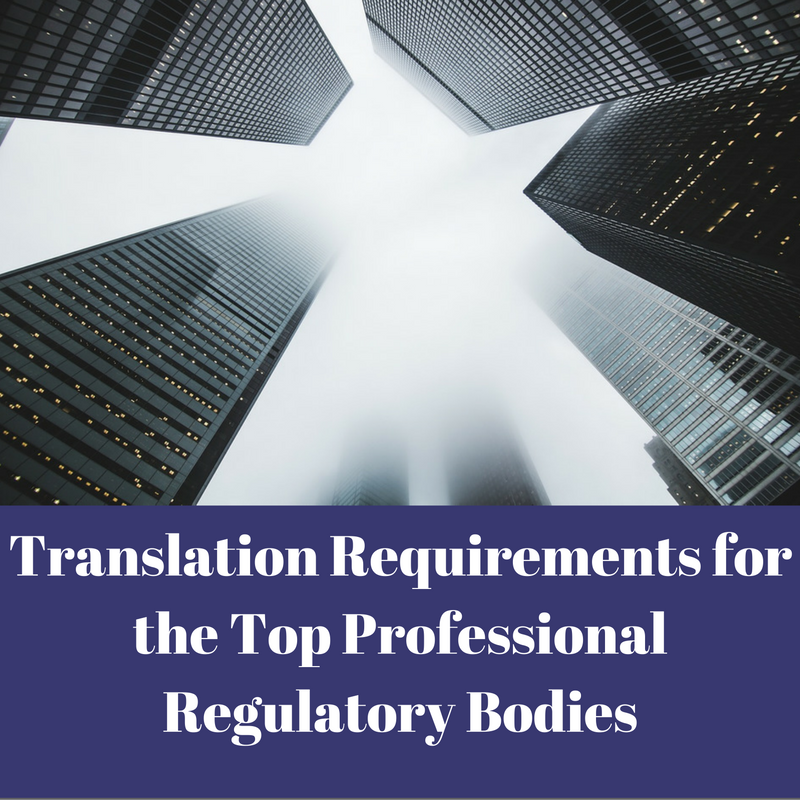 Translation Requirements and Professional Regulatory Bodies